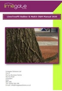 LimeTreePit Rubber & Mulch A1 LimeGate Solutions OM Manual LimeTreePit Rubber Mulch